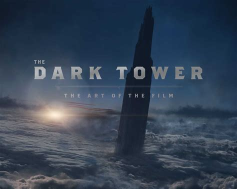 The Dark Tower: The Art of the Film | Book by Daniel