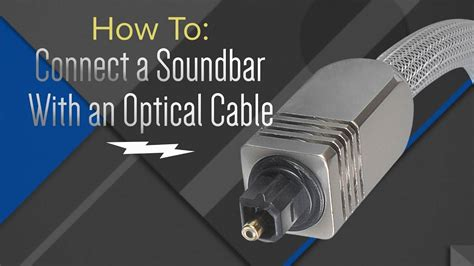 How to: Hook Up Your Soundbar With An Optical Cable - YouTube