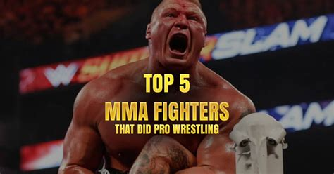 Top 5 MMA Fighters that did Pro Wrestling - Hard Knocks