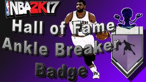 NBA 2K17 Tutorial #25 - How to Get HALL OF FAME ANKLE