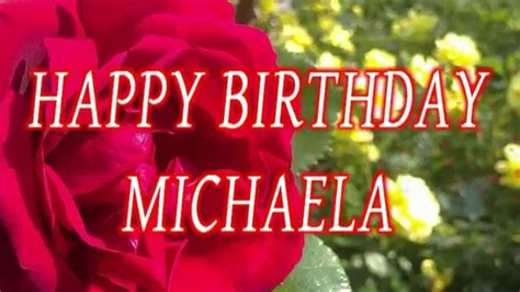Happy Birthday Michaela - Geburtstagsgrüße - YouTube
