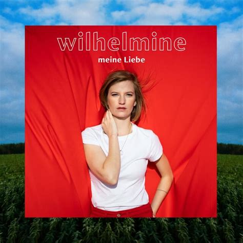 Wilhelmine – Meine Liebe Lyrics | Genius Lyrics