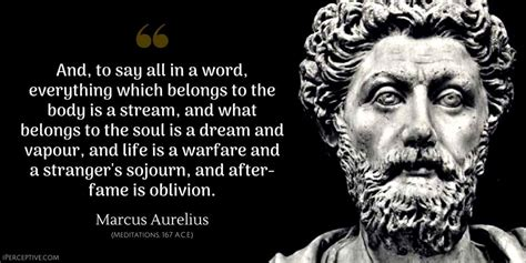 Marcus Aurelius Quote: And, to say all in a word
